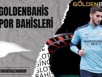 goldenbahis Spor Bahisleri